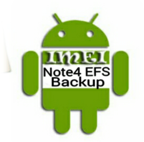 Backup & Restore EFS On All Galaxy Note 4 Variants Using EFS Manager