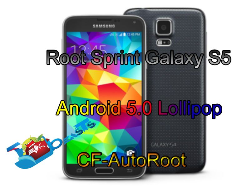 Root Sprint Galaxy S5 on Android 5 0 Lollipop via CF-Auto Root