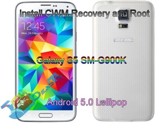 Install CWM Recovery and Root Galaxy S5 SM-G900K on Android 5.0 Lollipop