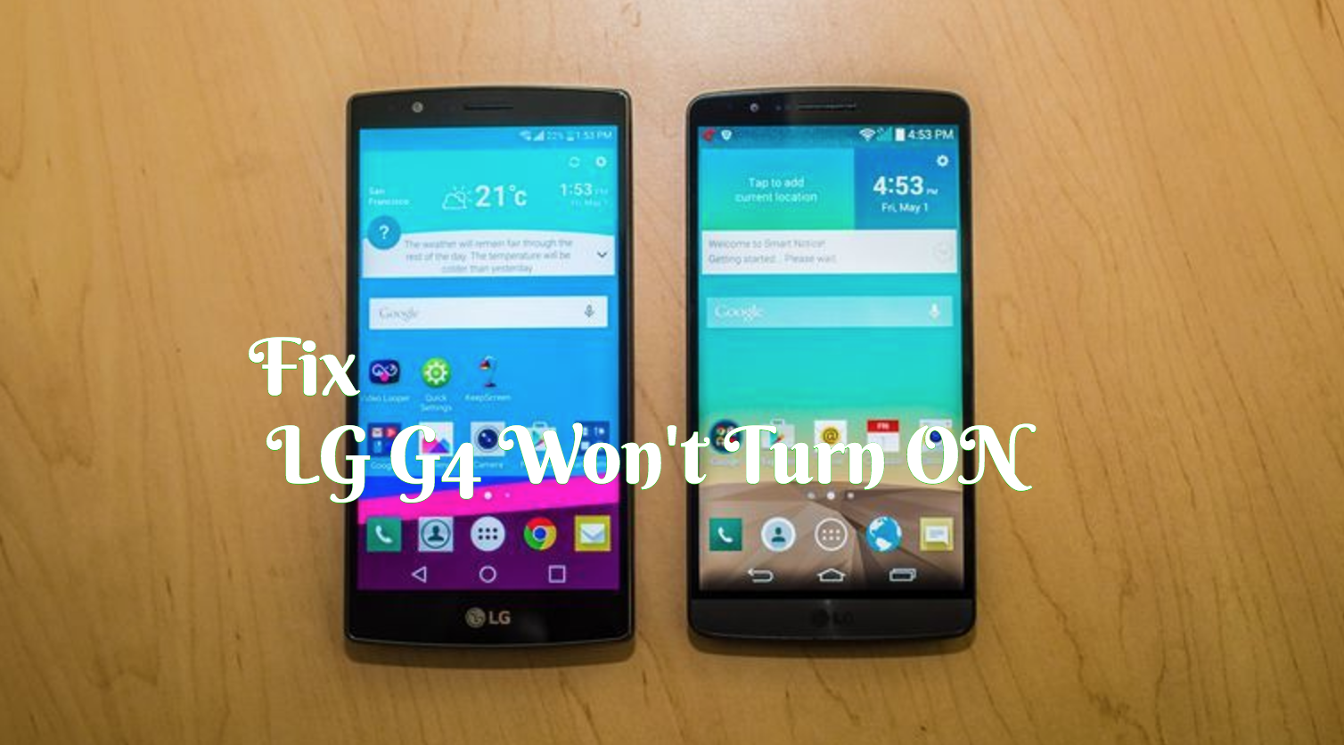 Fixed ] LG G4 that won't Turn on or Boot Up