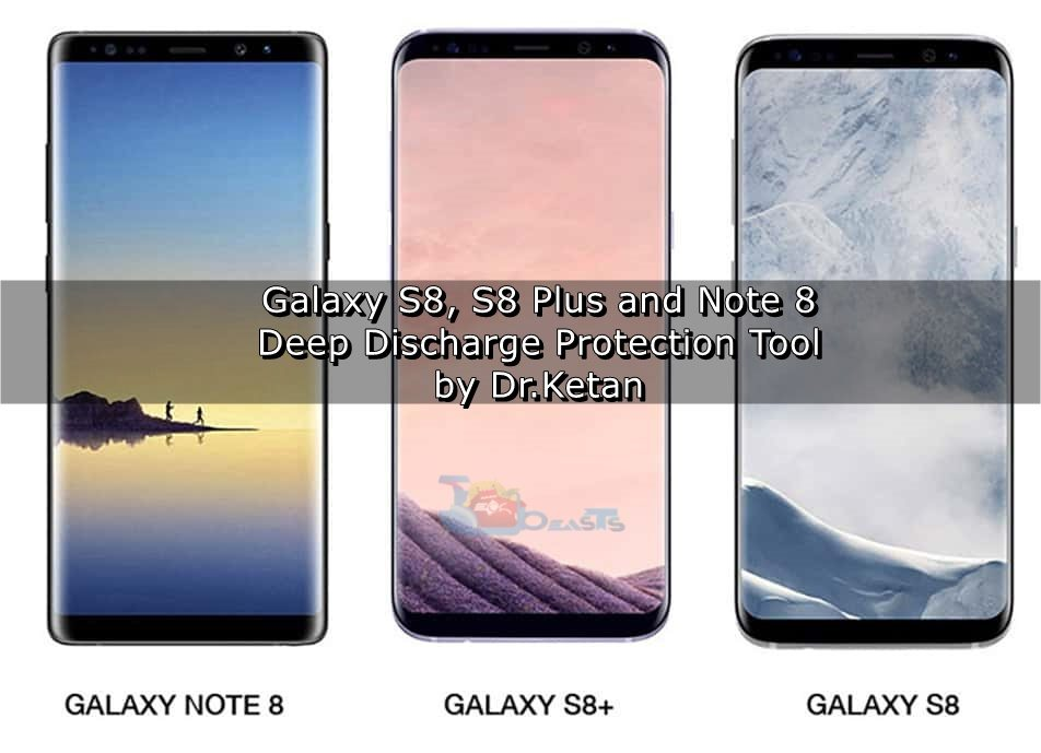 Download Deep Discharge Protection Tool APK for Galaxy S8