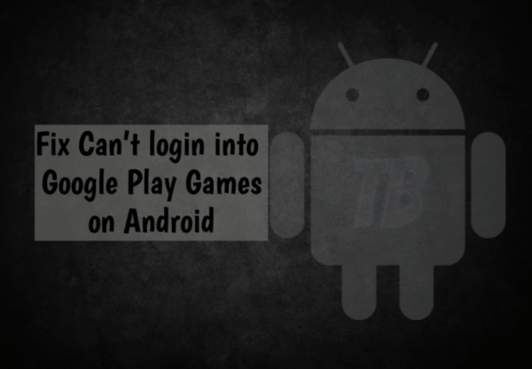 Fix Can't login into Google Play Games