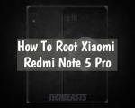 Root Xiaomi Redmi Note 5 Pro