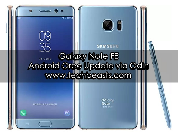 Update Galaxy Note FE To Android Oreo Via Odin   TechBeasts