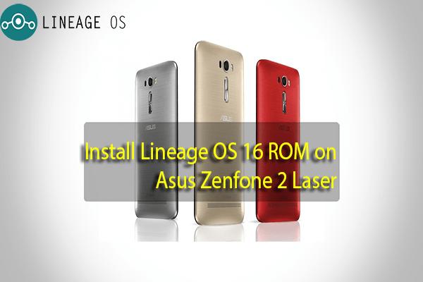 LineageOS 16 ROM on Asus Zenfone 2 Laser