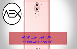 AOSP Extended ROM on Huawei Honor 6X