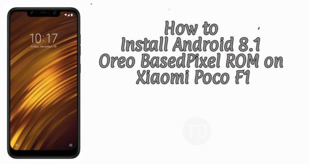 Pixel ROM on Xiaomi Poco F1