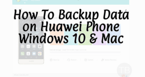 Backup Data on Huawei Phones