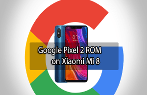 Google Pixel 2 ROM on Xiaomi Mi 8