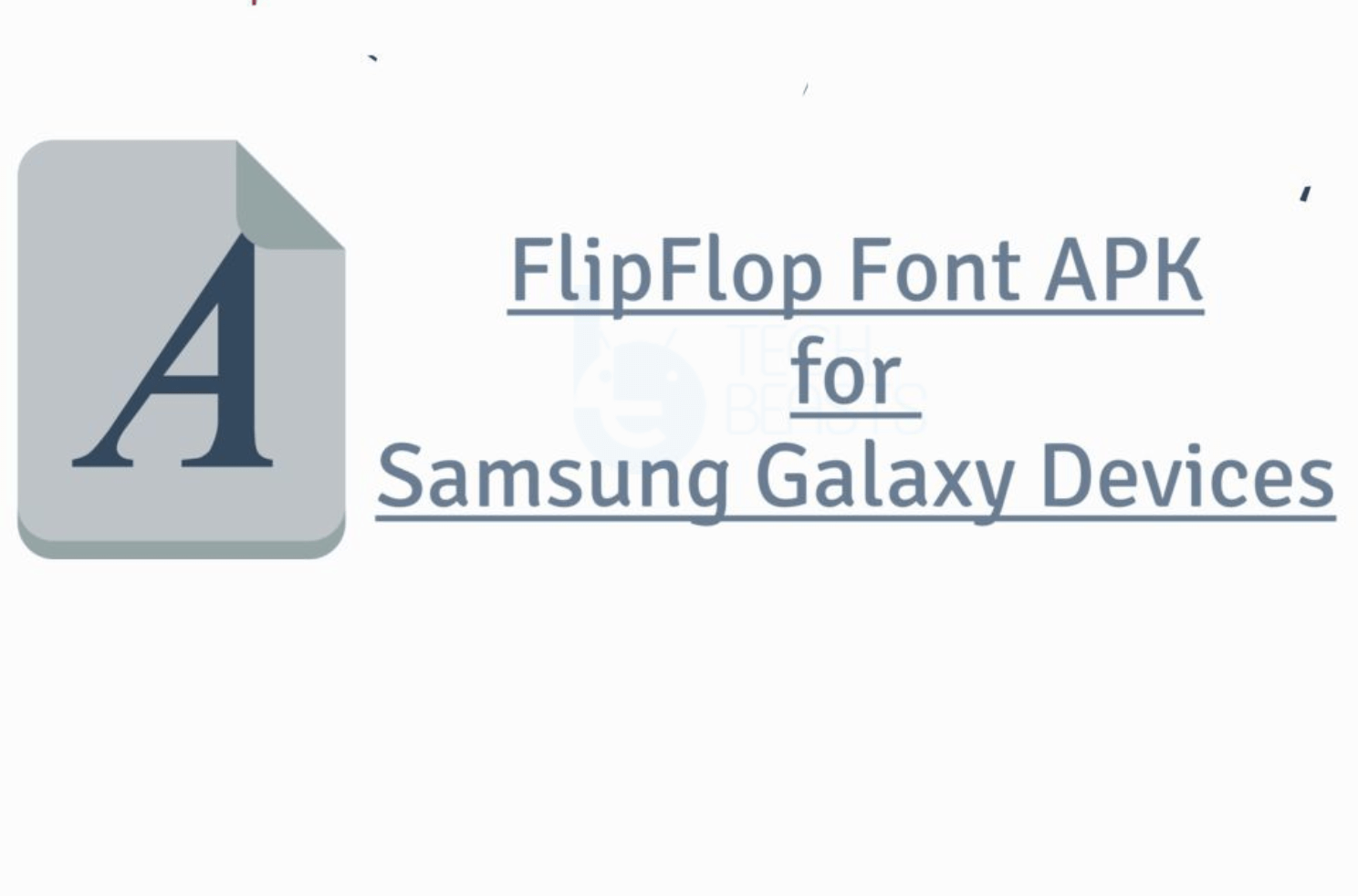Flip Font Collection for Samsung Galaxy Phones   TechBeasts