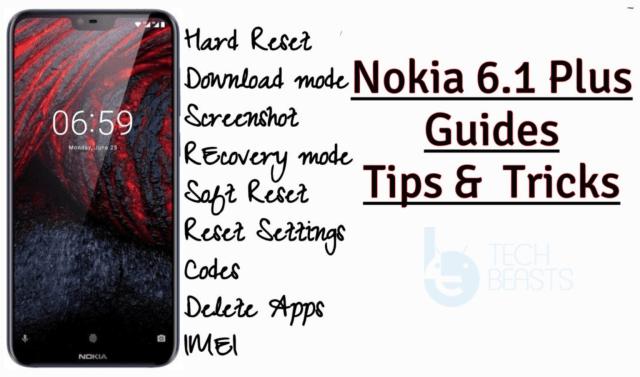 Nokia 6.1 Plus General Guides