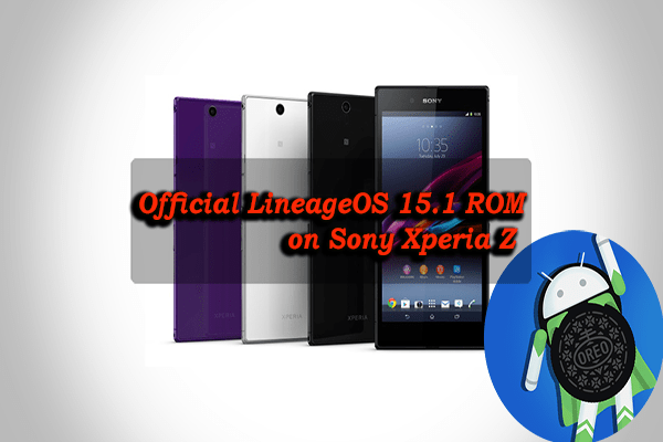 Install Official LineageOS 15.1 ROM on Sony Xperia Z