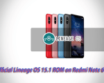 Unofficial Lineage OS 15.1 ROM on Redmi Note 6 Pro