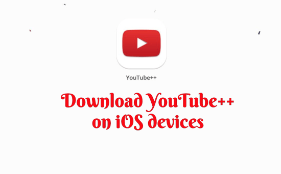 Youtube++ on iPhone