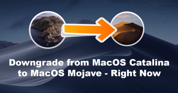 How to Downgrade from MacOS Catalina to MacOS Mojave