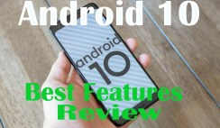 Android 10 Best Features Review