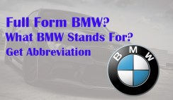 Full Form BMW – What BMW Stands For? Get Abbreviation