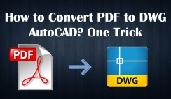 How to Convert PDF to DWG AutoCAD for free? One Trick