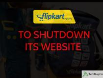 Flipkart to shut down website in this year End