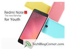Xiaomi Redmi Note 2- The New Flag Ship for Youth