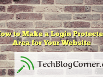 How To Make A Login Protected Area For Your Website?