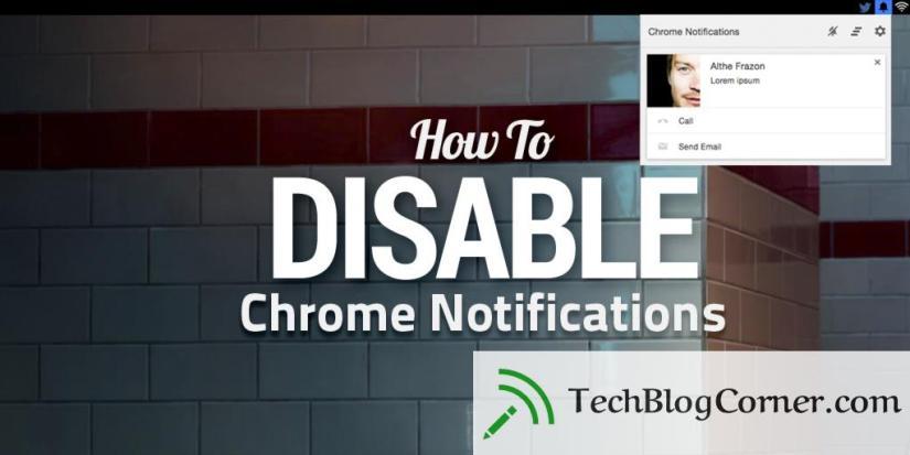 disable-chrome-notifications-techblogcorner