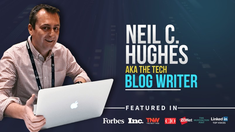 Neil C Hughes - Tech Blog Writer