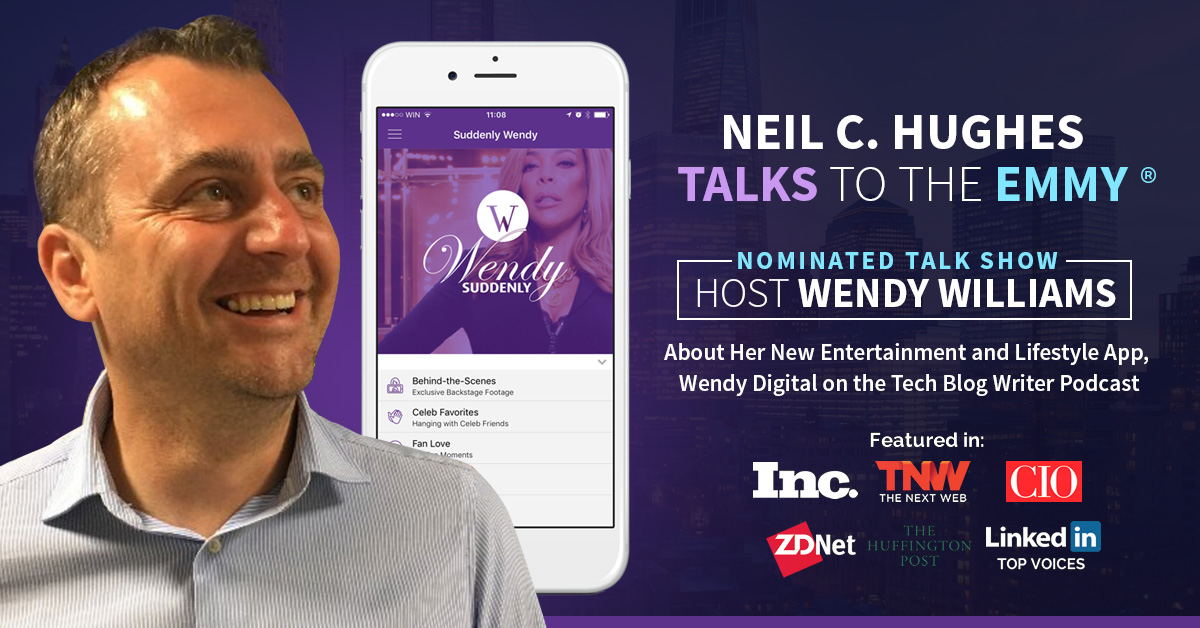 Tech Blog Writer Podcast: Talk Show Host Wendy Williams Launches ...