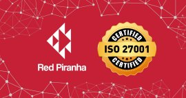 Red Piranha receives ISO 27001 Certification