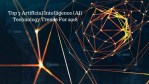 Top 7 Artificial Intelligence (AI) Technology Trends For 2018