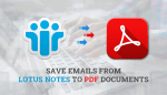 How To Save Emails From Lotus Notes To PDF Documents