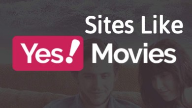 Photo of Top 10 Sites Like YesMovies To Watch Movies Online Free