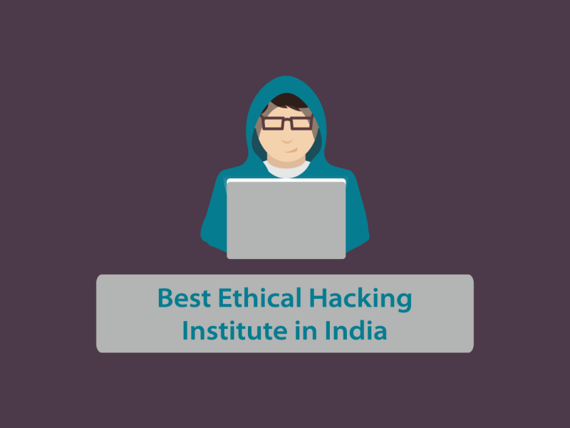 Best Ethical Hacking Institute in India 2021