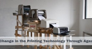 Change in the Printing Technology Through Ages