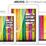 Η Archos Ανακοίνωσε Νέα Tablets Στη Σειρά Titanium