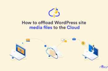 Offload WordPress Site Media Files