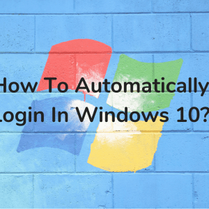 Automatic Login in WIN 10