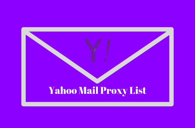 Yahoo mail proxy list