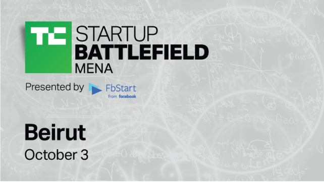 Get your tickets to TechCrunch Startup Battlefield MENA 2018