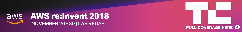 more AWS re:Invent 2018 coverage