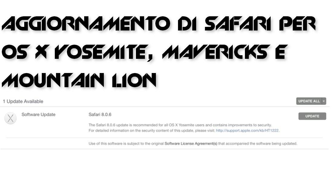 Apple aggiorna Safari per Yosemite, Mavericks e Mountain Lion