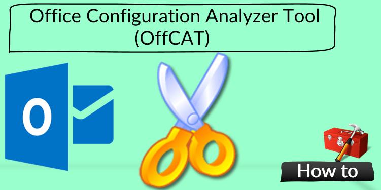 office configuration analyzer tool offcat