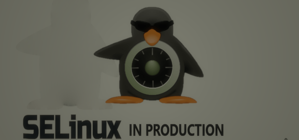 selinux-in-production