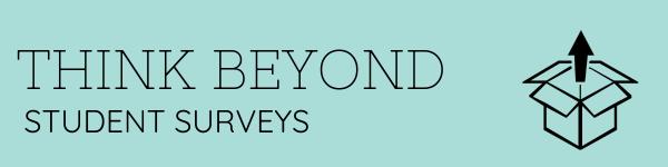 Title - think beyond student surveys