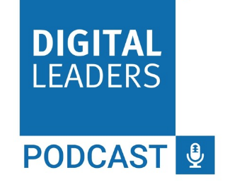 Digital Leaders Podcast