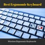 New Best Ergonomic Keyboard you should know