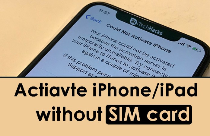 Activate iPhone and iPad without SIM Card: