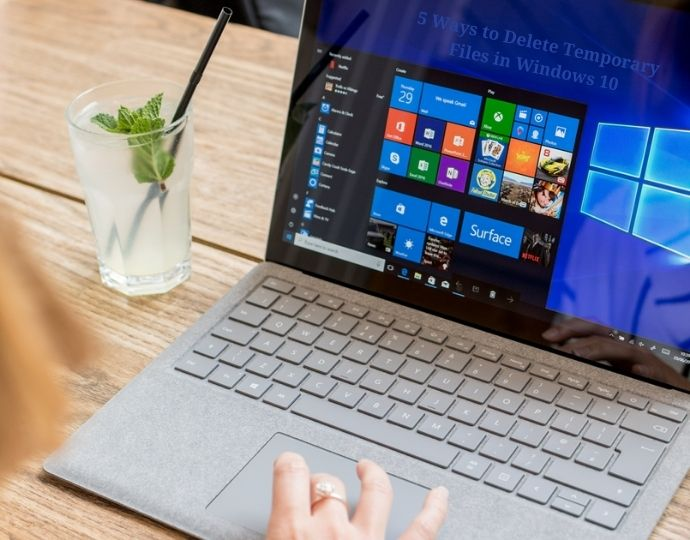 5 Ways to Delete Temporary Files in Windows 10