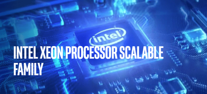 Intel-Xeon-Scalable-Processor-Family