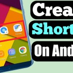 How To Create Shortcut On Android Home Screen